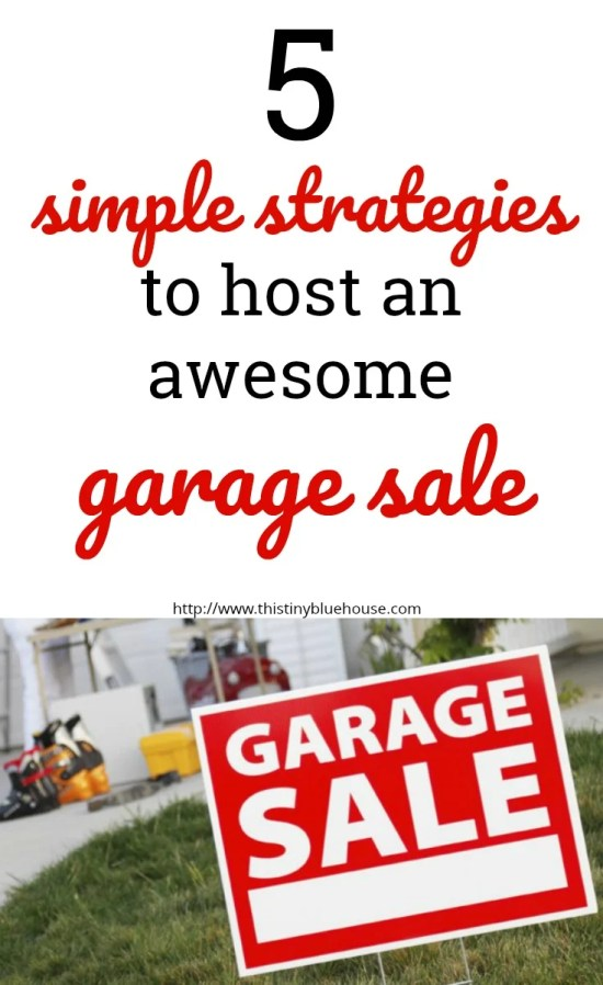 5 simple strategies to host an awesome garage sale