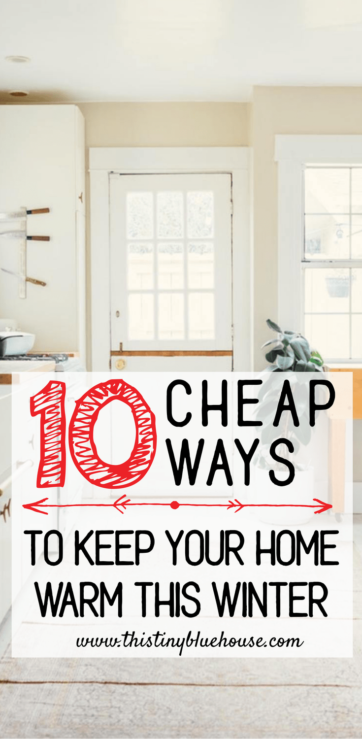 10 cheap ways to keep your home warm this winter and lower those utility bills #heatinghackswinter #heatinghousewinter #heatinghousewintertips #heatinghouseDIY #heatinghousecheap #lowerutilitybill #lowerutilitybilltips #lowerutilities #keephousewarminwinter #keephousewarminwintertips