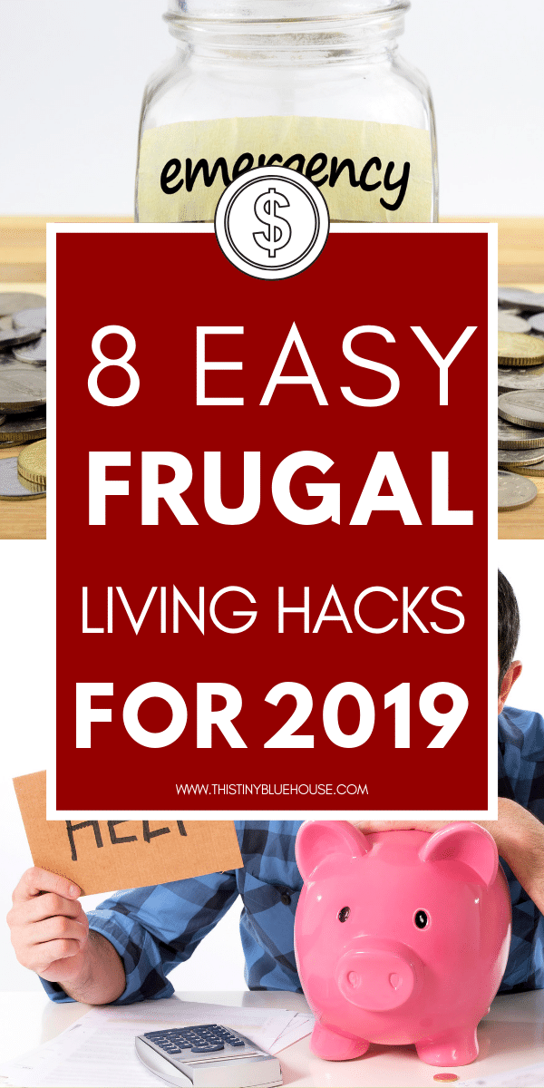 The best frugal living tips for 2019. Tips & tricks to start living a more frugal lifestyle this year. Learn to save money and live well - within your means #FrugalLiving #FrugalLivingForBeginners #FrugalLivingTips #FrugalLivingIdeas #FrugalLivingSavingMoney #FrugalLivingHacks