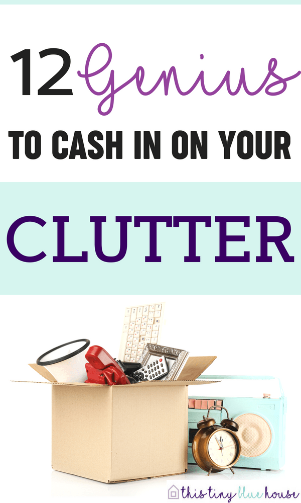 Tips & Tricks to help you cash in on your clutter while de-cluttering and organizing your home. Earn a little extra cash by selling stuff that you're literally no-longer using. ideas to make money | ways to make money | easy ways to make money | money making tips | de-cluttering|