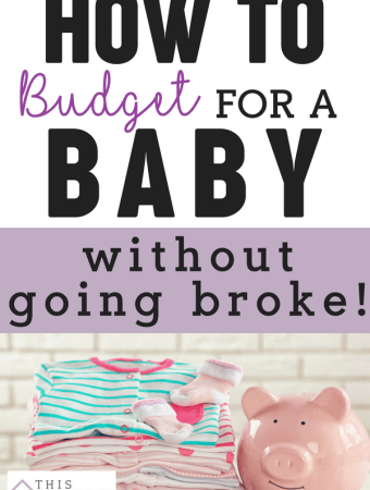 How to BUDGET FOR BABY! Having a baby doesn't mean you have to bust your budget or go into debt. Kids can be expensive but these 8 genius hacks make a budget for baby and not over spending a breeze. #budgetbaby #planningforbabywithoutgoingbroke #budgetforbabynewmoms #howtoplanforbabyonabudget #howtosavemoneywithababy