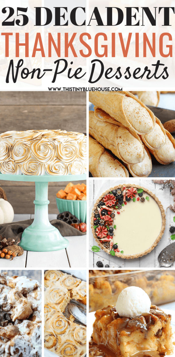 Splurge Worthy Thanksgiving Desserts That Are Not Pie. Delicious and easy to make these creative desserts will be the hit of any Thanksgiving dinner. #thanksgivingdesserts #thanksgivingdessertseasy #thanksgivingdessertscake #thanksgivingdessertsforacrowd #thanksgivingdessertsnotpie