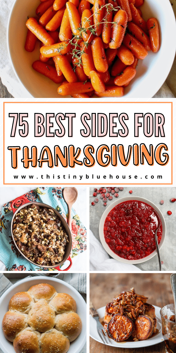 75 Best Sides For Thanksgiving