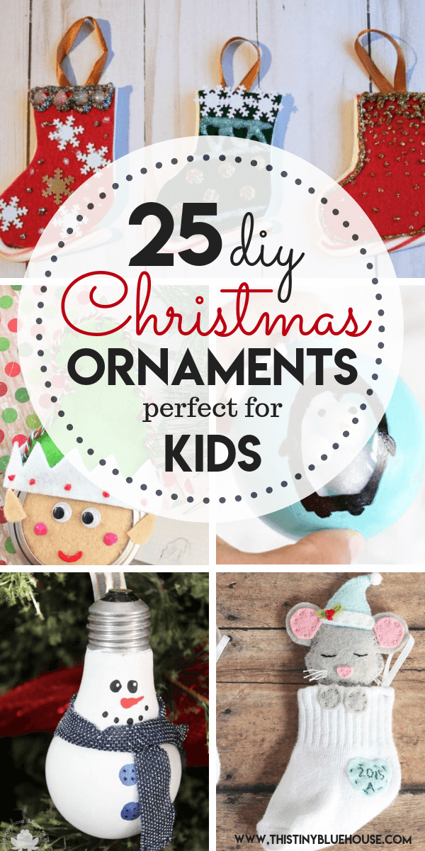 Here are 25 adorable and easy DIY Christmas Ornaments to make with kids! Start a new holiday tradition by adding one or many of these to your Holiday craft to-do list. #diychristmasornaments #diychristmasornamentsforkids #diychristmasornamentscute #diychristmasornamentsdough #diychristmasornamentsforkidstoddlers #diychristmasornamentsforkidseasy #diychristmasornamentsforkidstomake #diychristmasornamentsforkidssaltdough #diychristmasornamentsforkidscreative