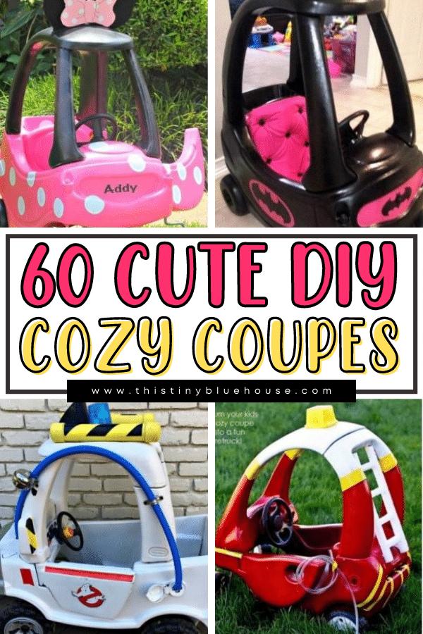 60 Super Cute DIY Cozy Coupe Tutorials