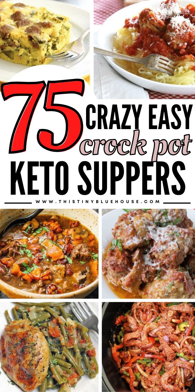 75 Crazy Easy Crock Pot Keto