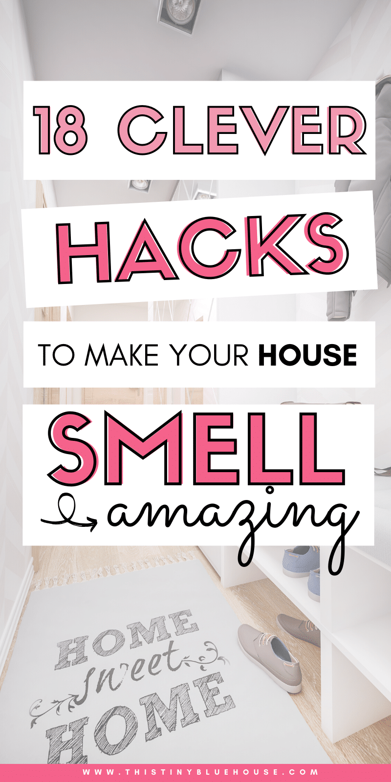 Get rid of stinky house odors with these 18 clever hacks to make your house smell absolutely AMAZING. #smellhacks #makehousesmellgood #deoderlzestinkyhouse #stinkyhousehacks #waystomakeyourhousesmellgood