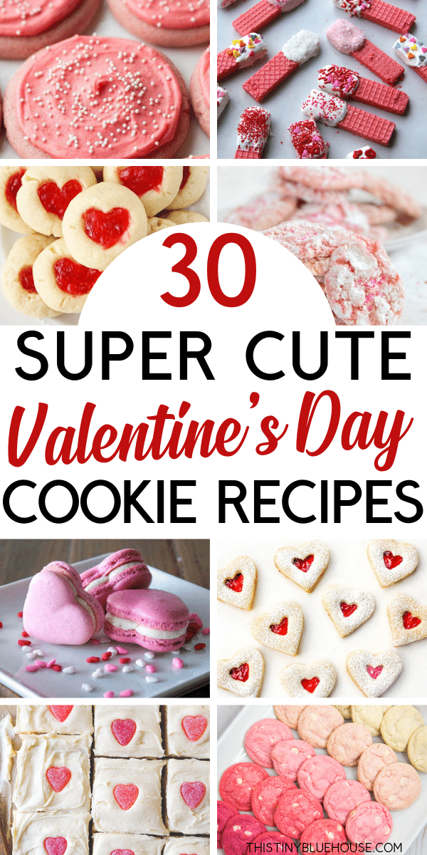 30 Cute Delicious Valentine S Day Cookies This Tiny Blue House