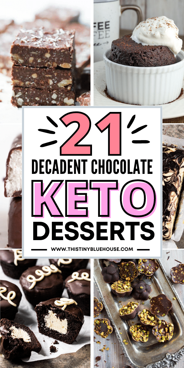 21 Guilt Free Chocolate Keto Desserts