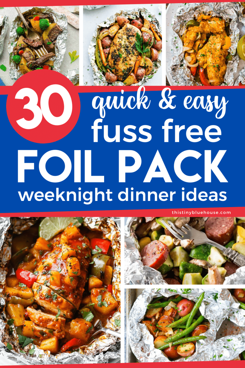 30 (5 Minute Prep) Fuss Free Foil Pack Dinners