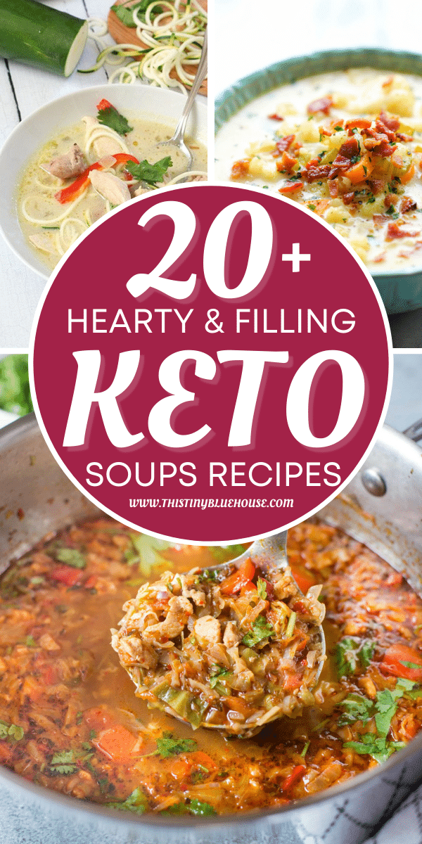 20+ Hearty & Filling Keto Soups