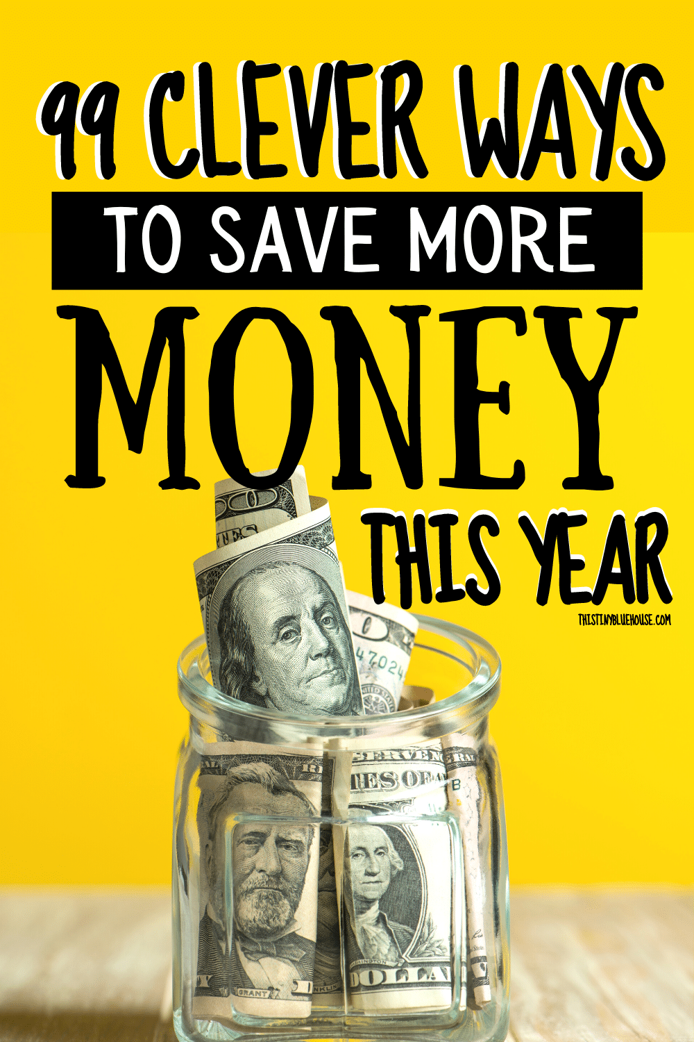 99+ Clever Ways To Save Money Every Month