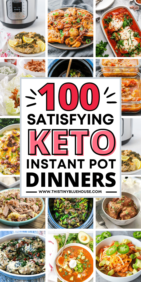 99+ Best Easy Low Carb Keto Instant Pot Dinners