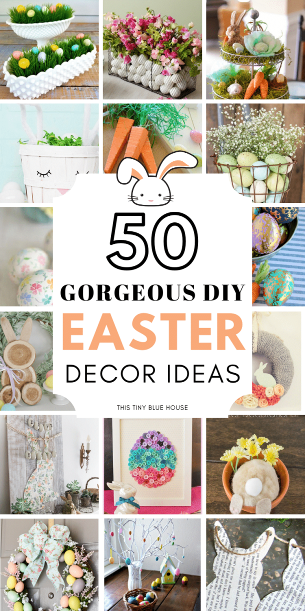 50 Gorgeous Diy Easter Decor Ideas This Tiny Blue House
