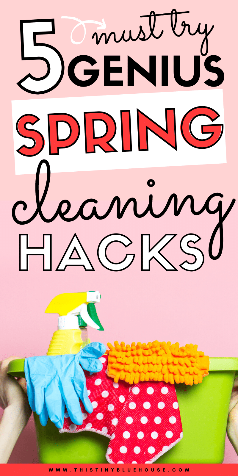 Get your house sparkling clean with these 5 easy Spring Cleaning hacks. This easy to follow and FREE printable checklist is guaranteed to get your home in tip top shape this spring. #springcleaning #springcleaningchecklist #springcleaninghacks #springcleaningtips #springcleaningdeclutter #springcleaninghowto #springcleaningschedule #springcleaningmotivation