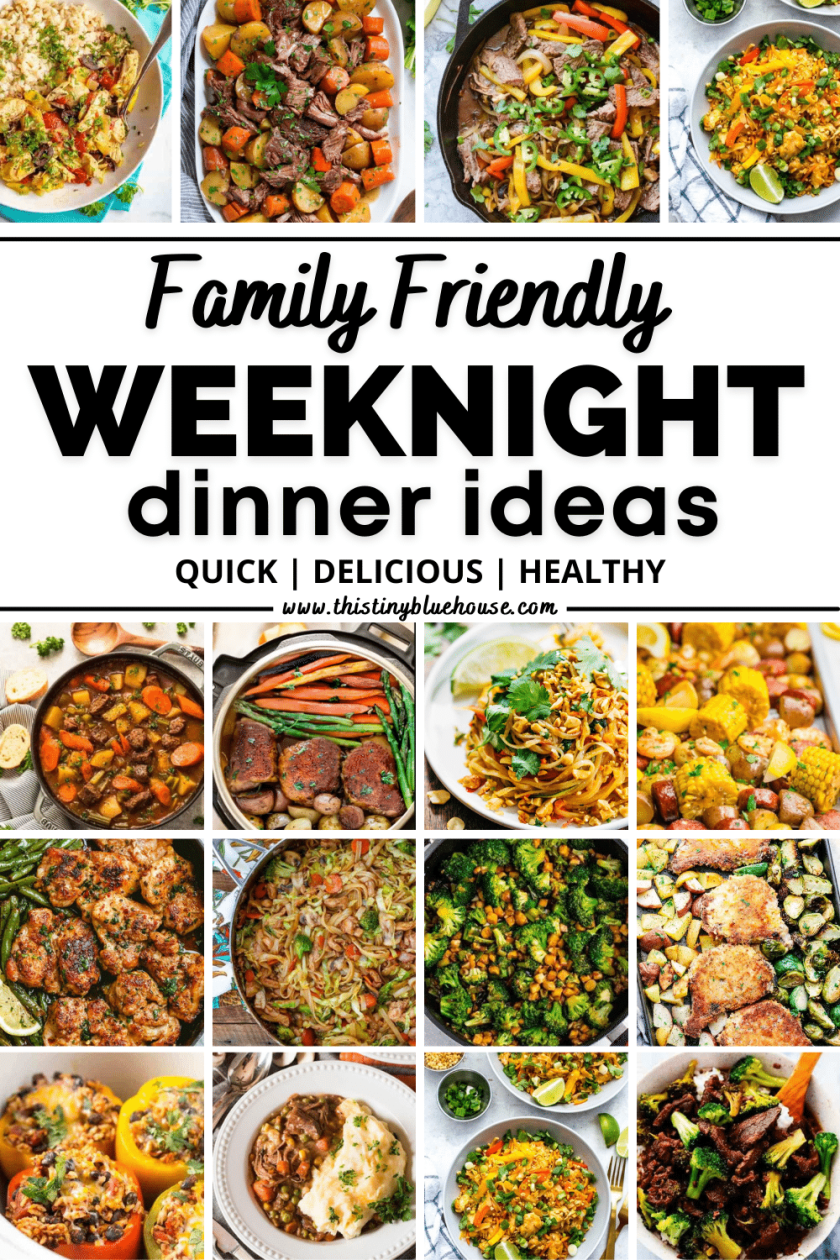The Ultimate Collection Of Family Friendly Weeknight Dinners