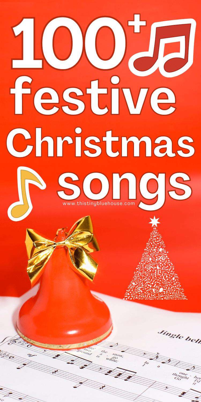 100+ best festive Christmas songs and carols