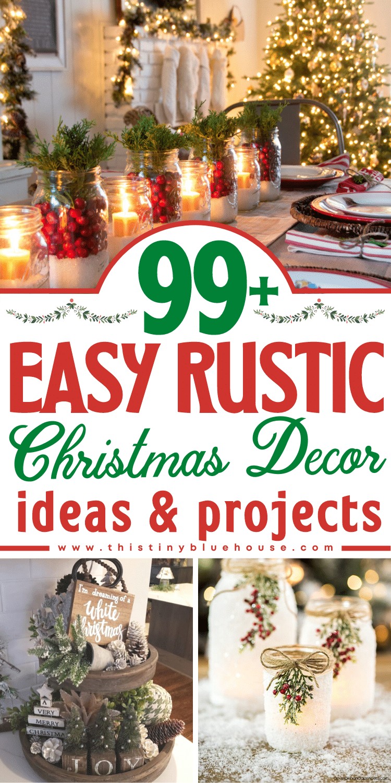 99+ Easy Rustic Christmas Decor Ideas