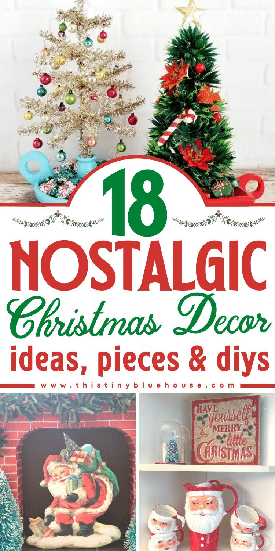 18 Nostalgic Christmas Decor Ideas