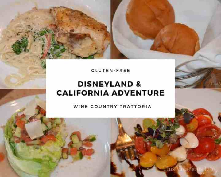 Disneyland & California Adventure Wine Country Trattoria collage of food