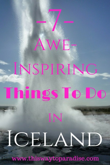 7 Awe-Inspiring Things To Do In Iceland