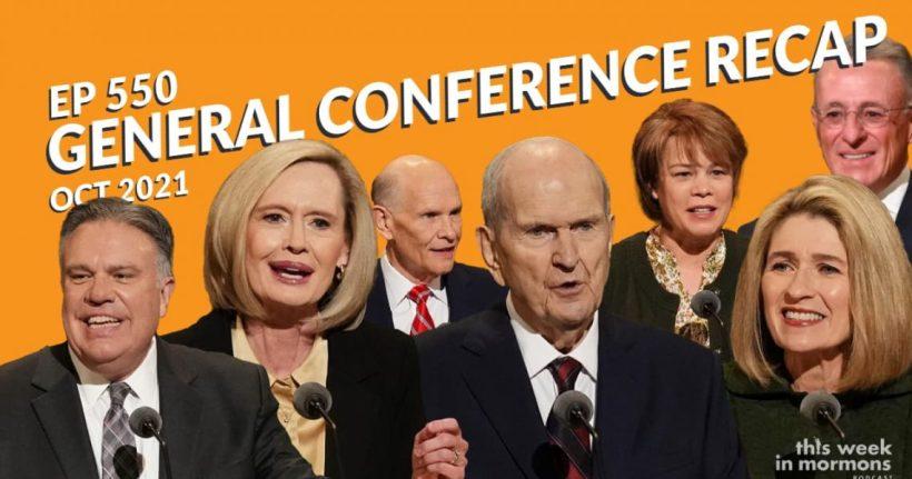 TWiM_EP550-general-conference-recap-october-2021
