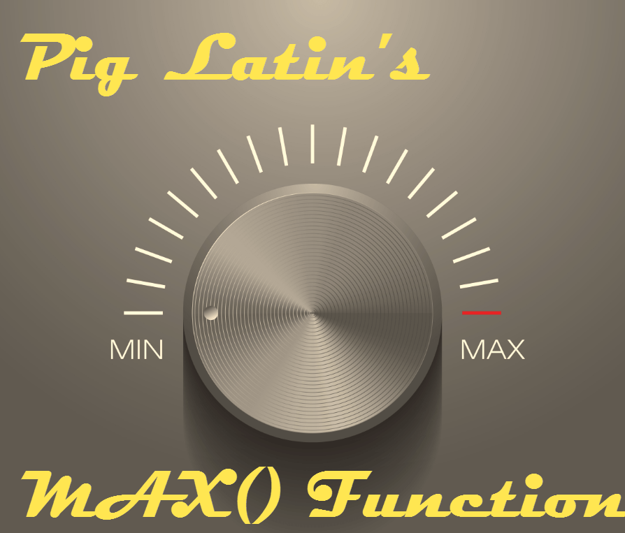 Apache Pig Latin MAX Function