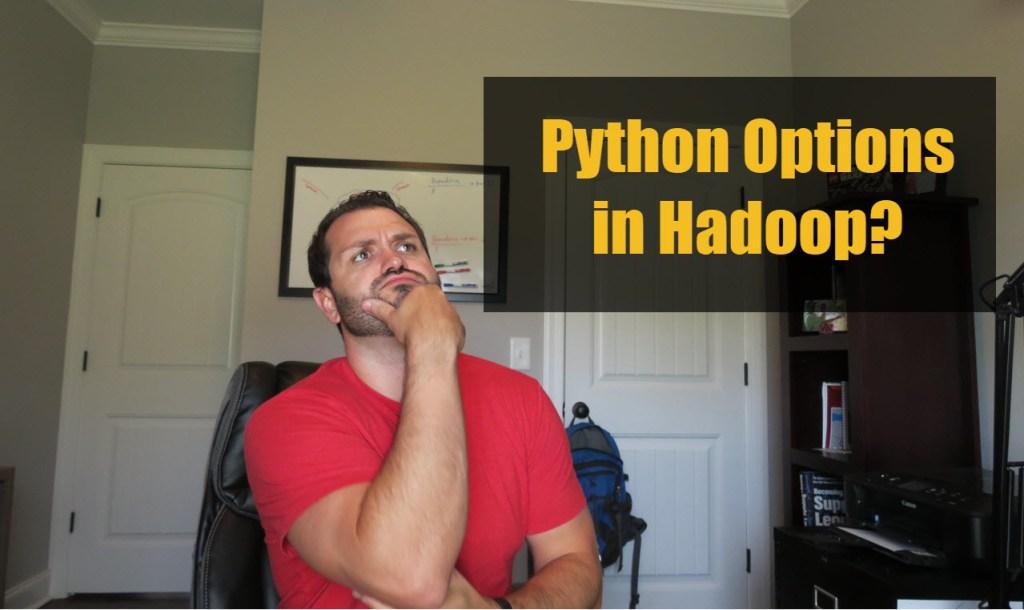 Python Options in Hadoop