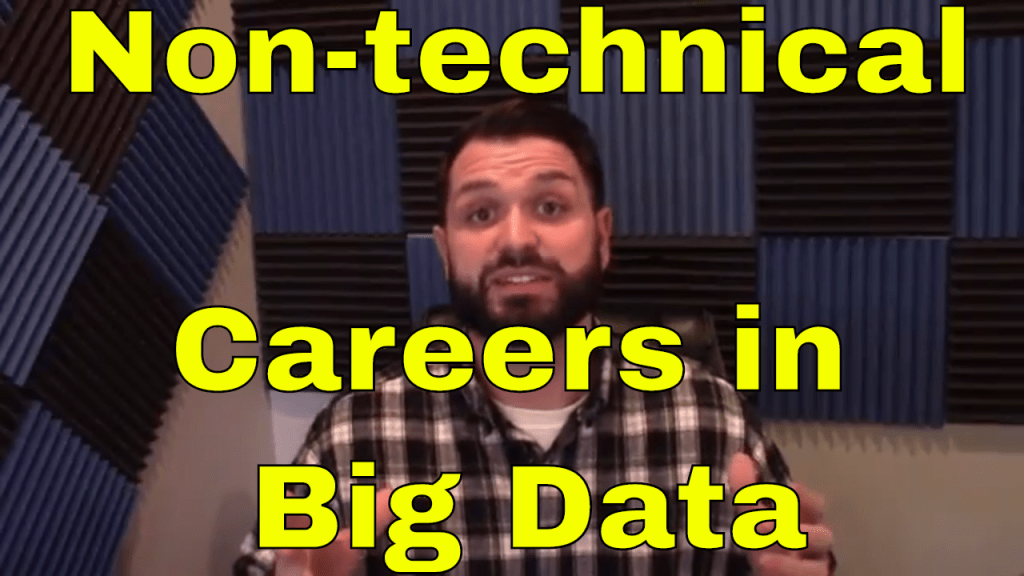 Non-Technical Careers in Big Data