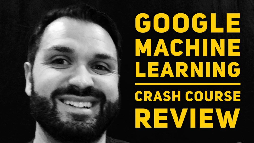 Review Google Machine Learning Crash Course