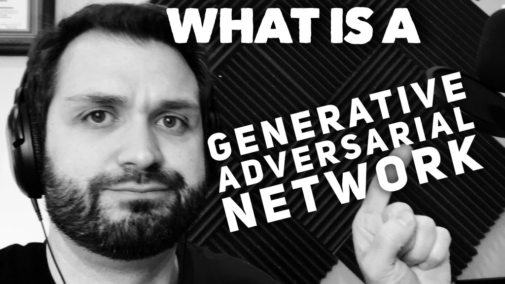 What Is A Generative Adversarial Network