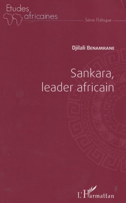 Sankara Leader Africain Un Livre De Djilali Benamrane Thomas Sankara Official Website