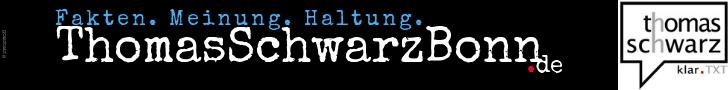 Thomas Schwarz Bonn | Fakten. Meinung. Haltung. (Eigenanzeige)