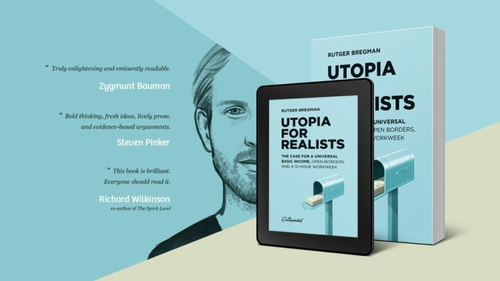Praise for Utopia for Realists