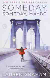 Book Review | Someday, Someday, Maybe by Lauren Graham