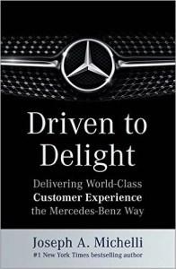 Driven to Delight by Joseph Michelli