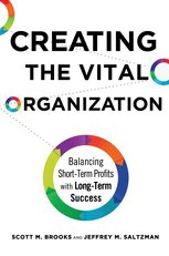 Creating the Vital Organization