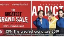 CPN The greatest grand sale 2019 วันที่ 6 มิถุนายน 2562