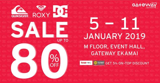 , Quiksilver Roxy DC Grand Sale 80% @ Gateway Ekamai (5 – 11 ม.ค. 2562)