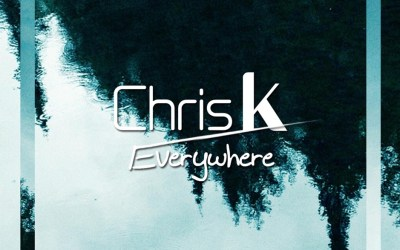 Chris K – Everywhere