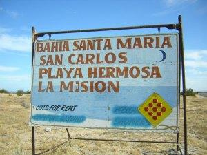 Big sign at Bahia Santa Maria - Cabo San Lucas