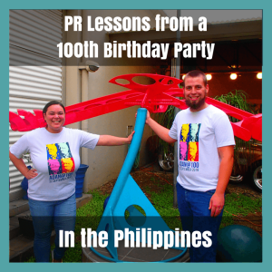6 Pr Takeaways From A 100th Birthday Party In The Philippines