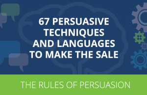 Infographic: 67 Persuasive Techniques to Make the Sale