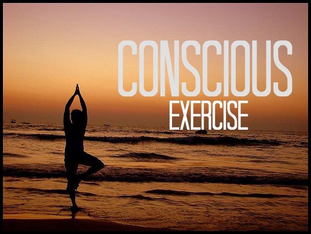 Resultado de imagen de conscious exercise