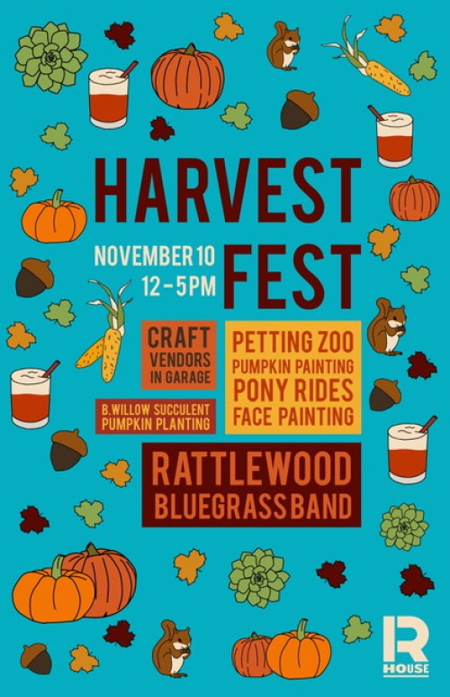 Harvest Fest at R. House 11/10/18