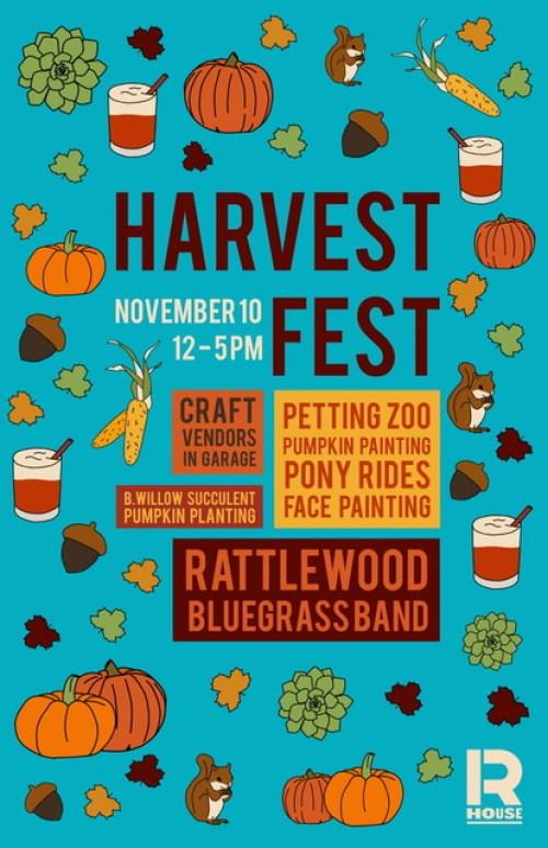 Harvest Fest at R. House 11/10/18