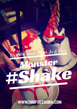 monster shake Dubai