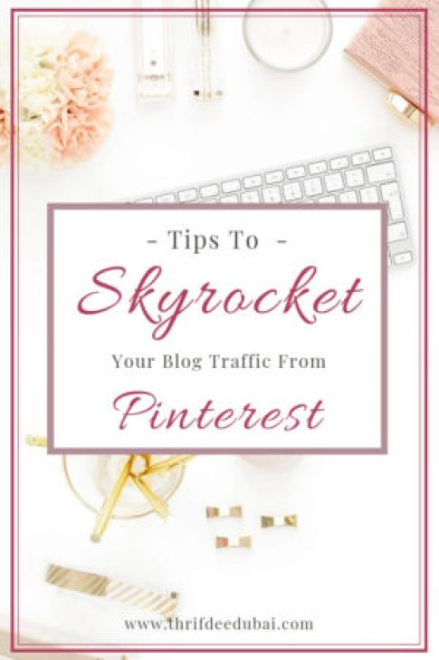 Tips Skyrocket Blog Traffic Pinterest Free Tricks Hacks ThrifDeeDubai