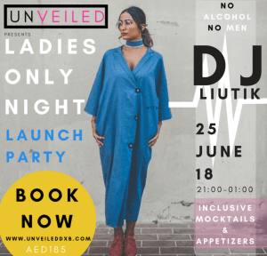 UnveiledDxb Ladies Only Nights Dubai MyDubai ThrifDeeDubai