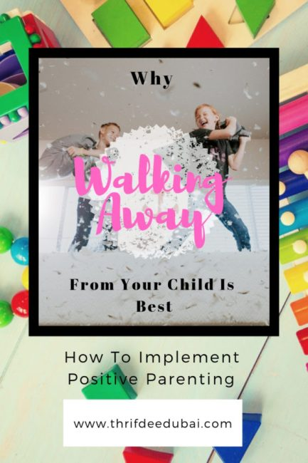 Positive Parenting How To Implement Parenting Hacks Lifestyle Walking Away Calm Parenting Gain Control Of Life